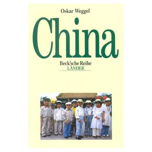 Oskar Weggel - China - Preis vom 19.06.2021 04:48:54 h