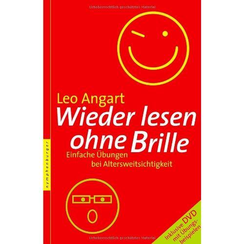 Leo Angart - Wieder klar lesen ohne Brille: Einfache Übungen bei Altersweitsichtigkeit. Inklusive DVD - Preis vom 17.06.2021 04:48:08 h
