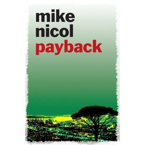 Mike Nicol - Payback - Preis vom 13.06.2021 04:45:58 h