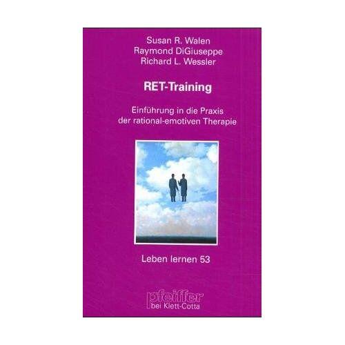 Walen, Susan R - RET-Training. Einführung in die Praxis der Rational-emotiven Therapie - Preis vom 24.07.2021 04:46:39 h