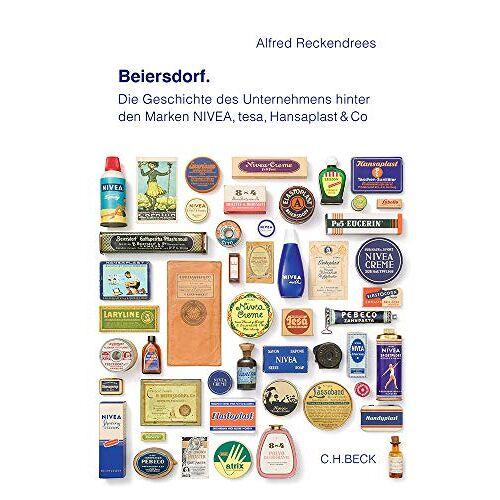 Alfred Reckendrees - Beiersdorf: Die Geschichte des Unternehmens hinter den Marken NIVEA, tesa, Hansaplast & Co. - Preis vom 16.06.2021 04:47:02 h