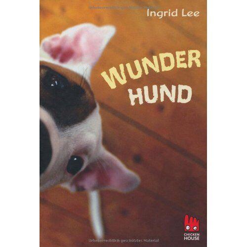 Ingrid Lee - Wunderhund - Preis vom 17.06.2021 04:48:08 h