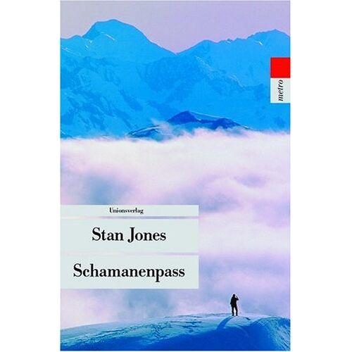 Stan Jones - Schamanenpass - Preis vom 13.06.2021 04:45:58 h