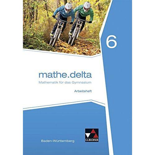 Axel Goy - mathe.delta - Baden-Württemberg / mathe.delta Baden-Württemberg AH 6 - Preis vom 13.06.2021 04:45:58 h