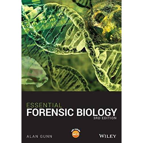 Alan Gunn - Essential Forensic Biology - Preis vom 01.08.2021 04:46:09 h