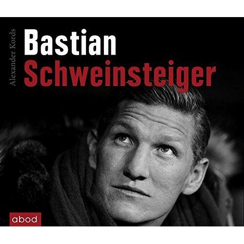 Alexander Kords - Bastian Schweinsteiger - Preis vom 14.06.2021 04:47:09 h