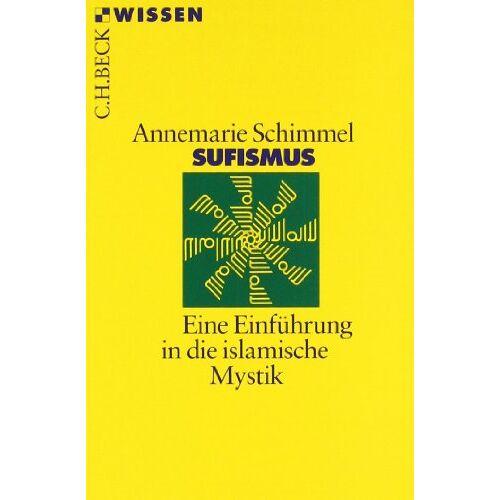 Annemarie Schimmel - Sufismus: Eine Einführung in die islamische Mystik - Preis vom 22.06.2021 04:48:15 h