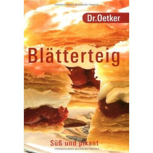 Oetker - Dr. Oetker - Blätterteig: süß und pikant. - Preis vom 12.06.2021 04:48:00 h