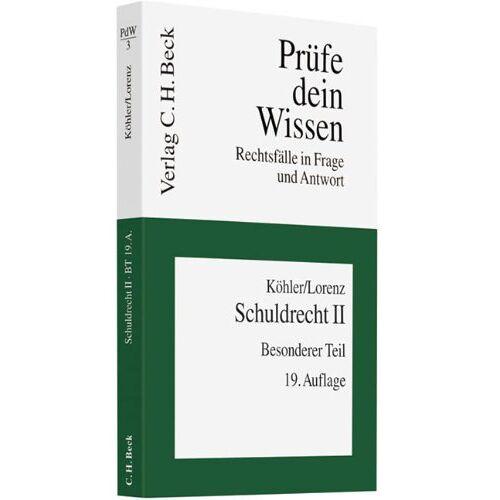 Helmut Köhler - Schuldrecht II: Besonderer Teil: Besonderer Teil. Rechtsstand: März 2011 - Preis vom 09.06.2021 04:47:15 h