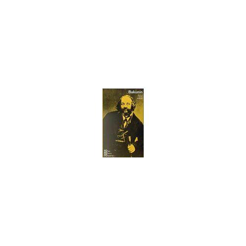 Wittkop, Justus Fr. - Michail A. Bakunin - Preis vom 15.06.2021 04:47:52 h