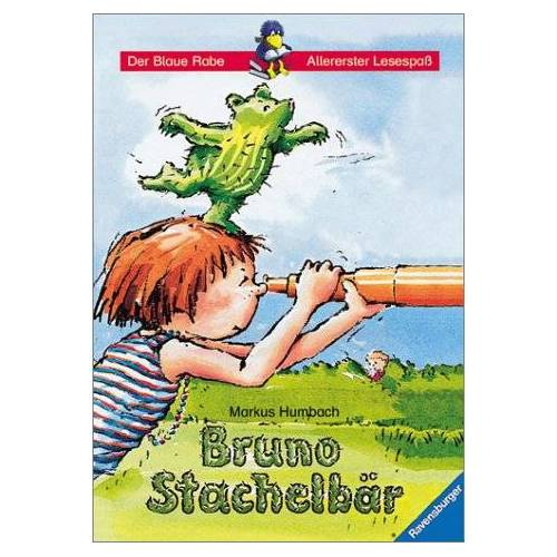 Markus Humbach - Der Blaue Rabe - Allererster Lesespaß: Bruno Stachelbär - Preis vom 18.06.2021 04:47:54 h