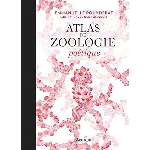 Julie Terrazzoni - Atlas de zoologie poétique - Preis vom 29.07.2021 04:48:49 h