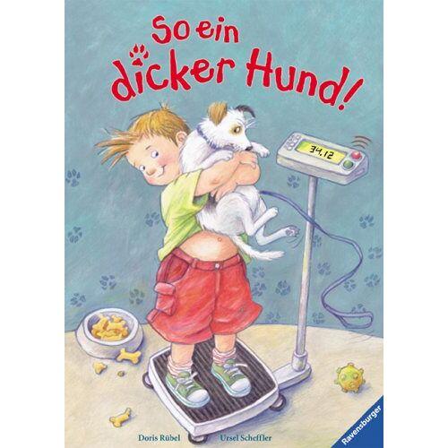 Ursel Scheffler - So ein dicker Hund! - Preis vom 29.07.2021 04:48:49 h