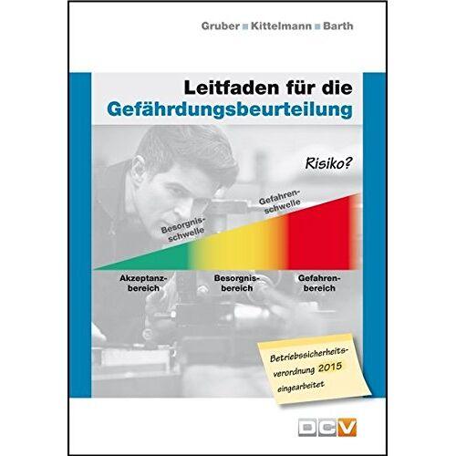 Harald Gruber - Leitfaden für die Gefährdungsbeurteilung - Preis vom 11.06.2021 04:46:58 h