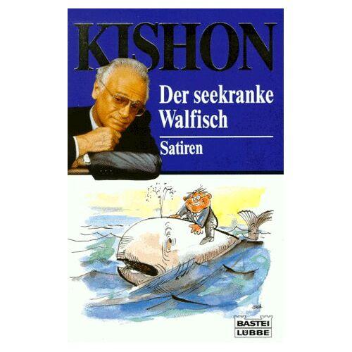 Ephraim Kishon - Der seekranke Walfisch - Preis vom 21.06.2021 04:48:19 h