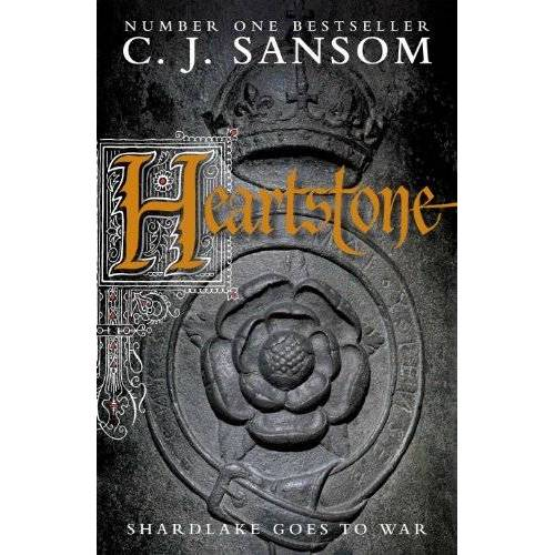 Sansom, C. J. - Heartstone (Shardlake Series) - Preis vom 13.09.2021 05:00:26 h