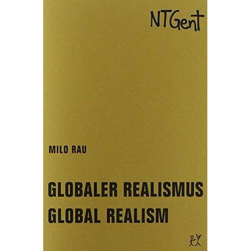 Milo Rau - Globaler Realismus / Global Realism: Goldenes Buch I / Golden Book I (Goldenes Buch / Golden Book) - Preis vom 28.09.2021 05:01:49 h