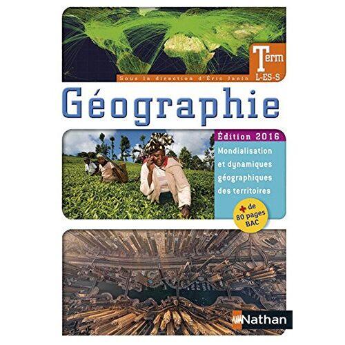 Eric Janin - Géographie Tle L/ES/S - Preis vom 16.06.2021 04:47:02 h