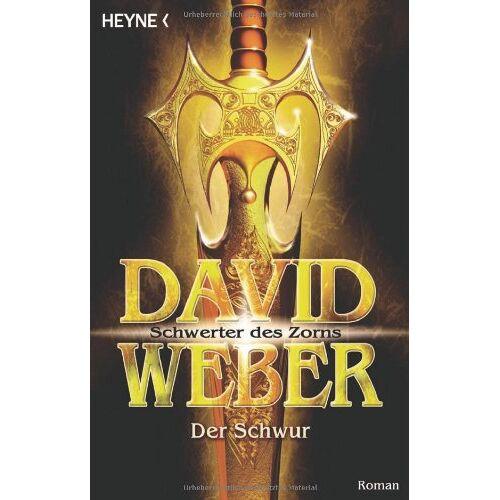 Weber Der Schwur. Schwerter des Zorns 01. - Preis vom 19.06.2021 04:48:54 h