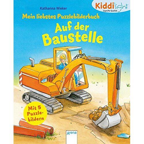 Katharina Wieker - Mein liebstes Puzzlebilderbuch. Auf der Baustelle: kiddilight - Preis vom 02.08.2021 04:48:42 h