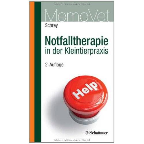 Schrey, Christian F - Notfalltherapie in der Kleintierpraxis: MemoVet - Preis vom 23.09.2021 04:56:55 h