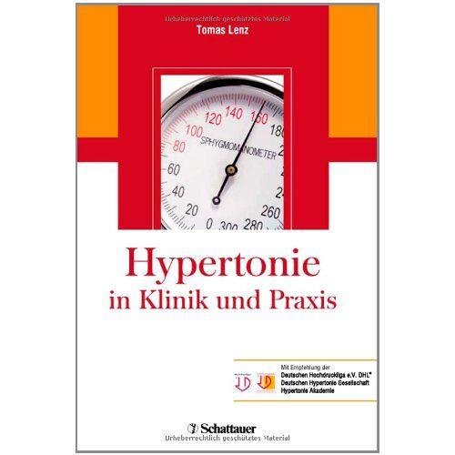 Tomas Lenz - Hypertonie in Klinik und Praxis - Preis vom 23.09.2021 04:56:55 h