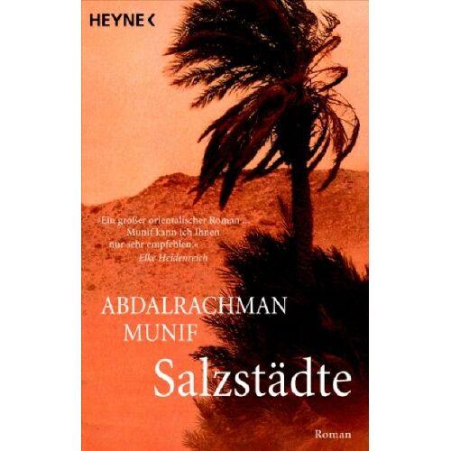 Abdalrachman Munif - Salzstädte: Roman - Preis vom 18.05.2021 04:45:01 h