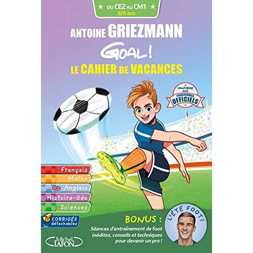 - Antoine Griezmann Goal ! Le cahier de vacances CE2-CM1 - Preis vom 09.06.2021 04:47:15 h