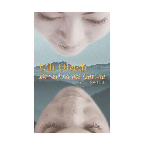 Ulli Olvedi - Der Schrei des Garuda - Preis vom 21.06.2021 04:48:19 h