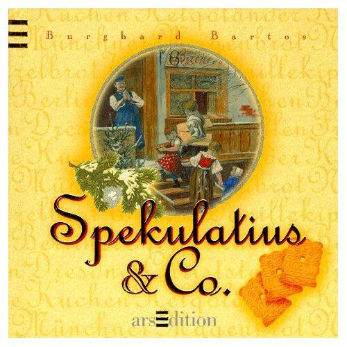 Burghard Bartos - Spekulatius und Co - Preis vom 12.06.2021 04:48:00 h