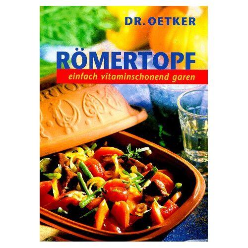 Dr. Oetker - Römertopf, Nr.1, Einfach vitaminschonend garen - Preis vom 29.07.2021 04:48:49 h
