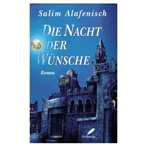 Salim Alafenisch - Die Nacht der Wünsche - Preis vom 15.06.2021 04:47:52 h
