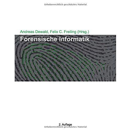 Andreas Dewald - Forensische Informatik - Preis vom 29.07.2021 04:48:49 h