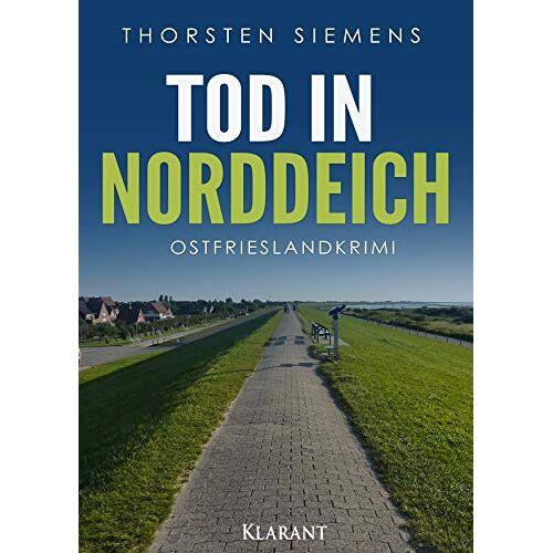 Siemens Tod in Norddeich. Ostfrieslandkrimi - Preis vom 22.06.2021 04:48:15 h