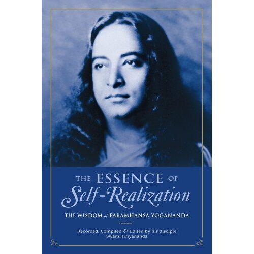 Paramahansa Yogananda - The Essence of Self-Realization: The Wisdom of Paramhansa Yogananda - Preis vom 16.10.2021 04:56:05 h