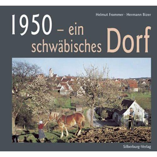Helmut Frommer - 1950 - ein schwäbisches Dorf - Preis vom 21.06.2021 04:48:19 h