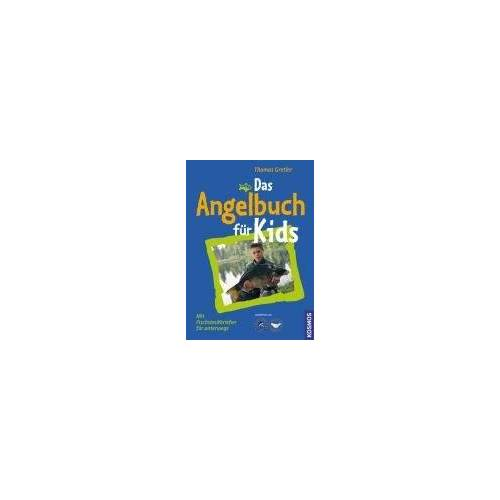 Thomas Gretler - Das Angelbuch für Kids: Mit Fischsteckbriefen zum Sammeln - Preis vom 14.06.2021 04:47:09 h