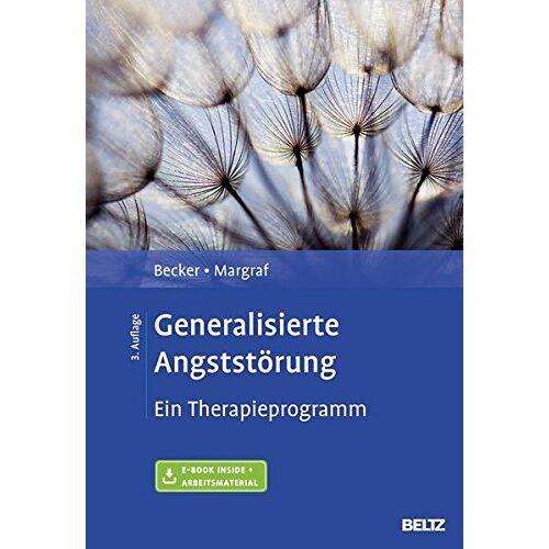 Becker Generalisierte Angststörung: Ein Therapieprogramm. Mit E-Book inside und Arbeitsmaterial - Preis vom 15.10.2021 04:56:39 h