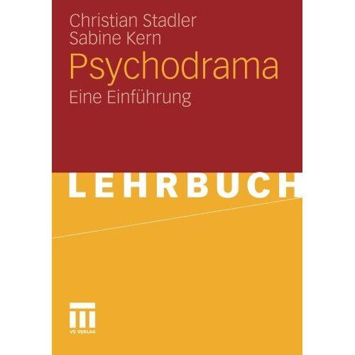 Christian Stadler - Psychodrama: Eine Einführung (German Edition) - Preis vom 24.07.2021 04:46:39 h