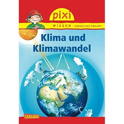 - Pixi Wissen, Band 16: Klima und Klimawandel - Preis vom 16.06.2021 04:47:02 h