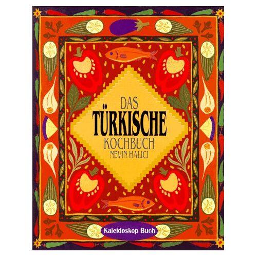 Nevin Halici - Das türkische Kochbuch - Preis vom 15.06.2021 04:47:52 h