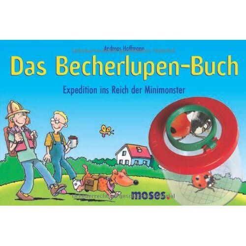 Andreas Hoffmann - Das Becherlupen-Buch. Expeditionen ins Reich der Minimonster - Preis vom 19.06.2021 04:48:54 h