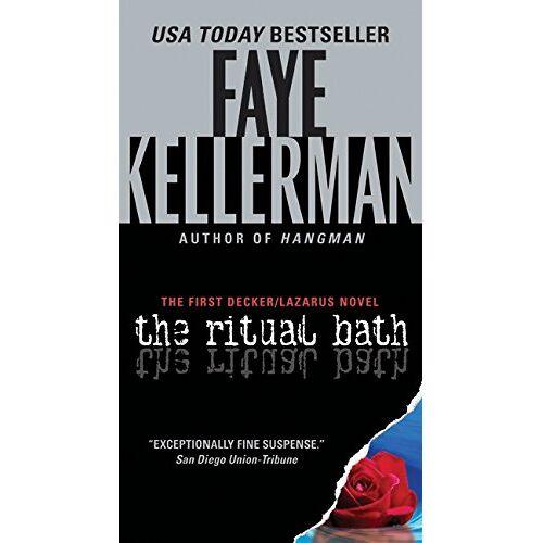 Faye Kellerman - The Ritual Bath: The First Decker/Lazarus Novel (Decker/Lazarus Novels, Band 1) - Preis vom 17.05.2021 04:44:08 h