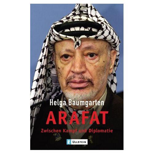 Helga Baumgarten - Arafat: Zwischen Kampf und Diplomatie - Preis vom 14.06.2021 04:47:09 h