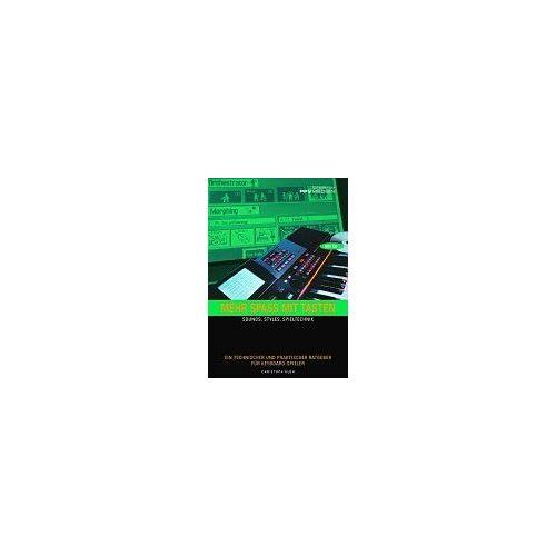 Christoph Klüh - Mehr Spaß mit Tasten. Sounds, Styles, Spieltechnik.: Sounds, Styles, Spieltechnik. Ein technischer und praktischer Ratgeber für Keyboard-Spieler - Preis vom 21.06.2021 04:48:19 h