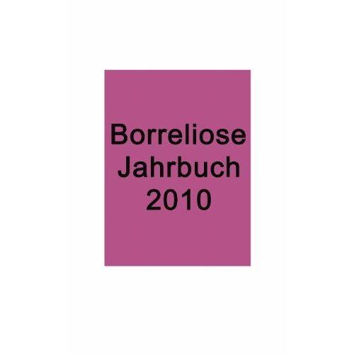 Ute Fischer - Borreliose Jahrbuch 2010 - Preis vom 09.06.2021 04:47:15 h