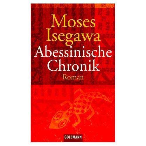 Moses Isegawa - Abessinische Chronik - Preis vom 11.06.2021 04:46:58 h