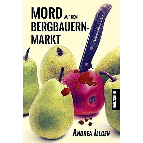Andrea Illgen - Mord auf dem Bergbauernmarkt - Preis vom 09.06.2021 04:47:15 h