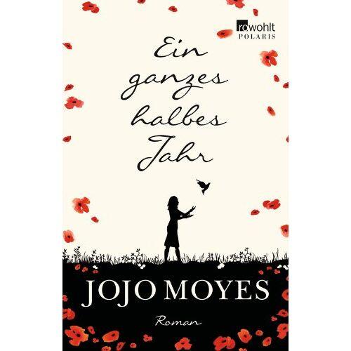 Jojo Moyes - Ein ganzes halbes Jahr - Preis vom 17.05.2021 04:44:08 h