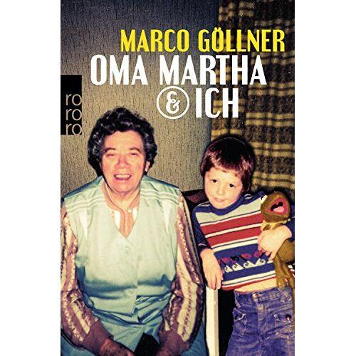 Marco Göllner - Oma Martha & ich - Preis vom 12.06.2021 04:48:00 h